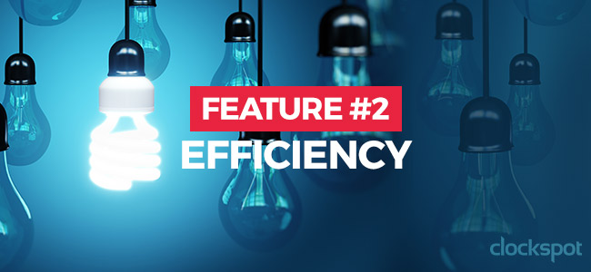 Feature #2: Efficiency