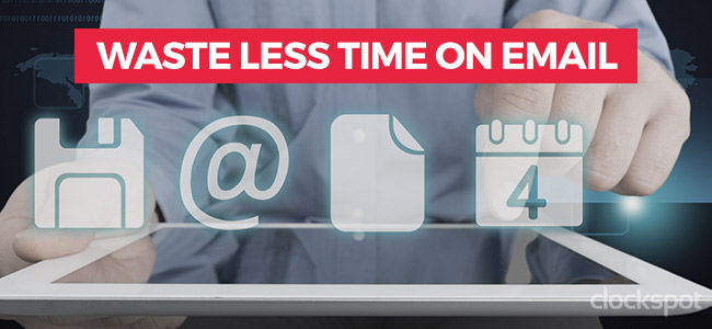 Waste Less Time on Email