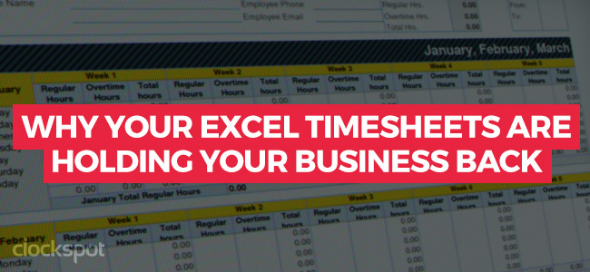 Why your Excel timesheets are holding your business back