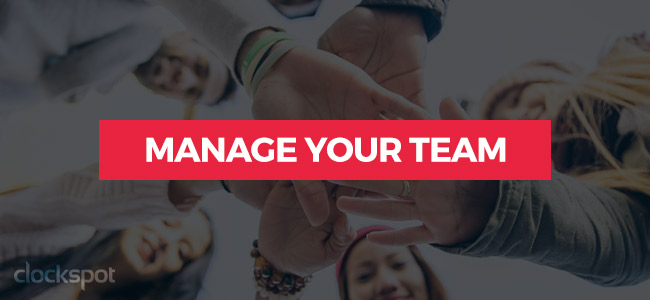 Manage Your Team
